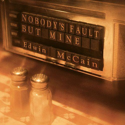 Nobody's Fault But Mine Album Cover 2